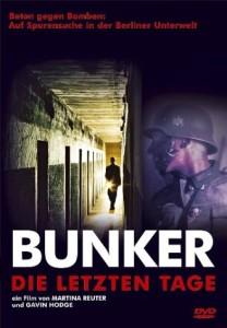 Bunker- die letzten Tage